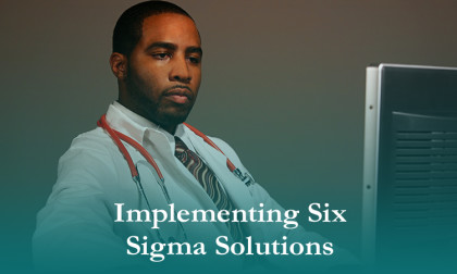 Implementing Six Sigma Solutions in Global Health Programs
