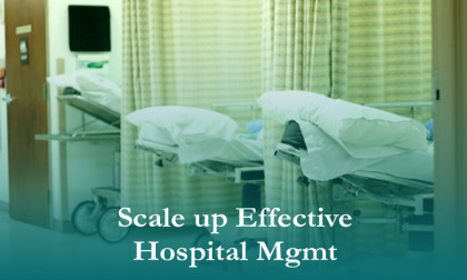 Scale up Effective Hospital Management