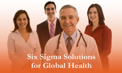 Six Sigma Solutions for Global Health